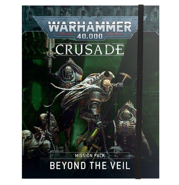 Warhammer 40.000 Crusade Mission Pack Beyond the Veil (Englisch)